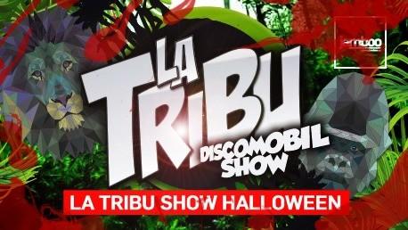 <b> LA TRIBU SHOW</b> <br> (Halloween Constanti)